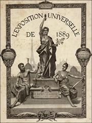 L' Exposition Universelle de 1889. Grand ouvrage illustré, historique, encyclopédique, descriptif