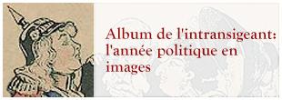 Album de l'intransigeant: l'année politique en images