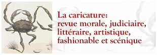 La caricature: revue morale, judiciaire, littéraire, artistique, fashionable et scénique