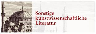 Hagia Sophia (Stich, Ausschnitt): Sonstige kunstwissenschaftliche Literatur